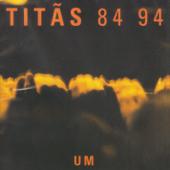 Titãs 84-94, Vol. 1