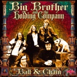 Big Brother & The Holding Company - Bye, Bye, Baby (feat. Janis Joplin)