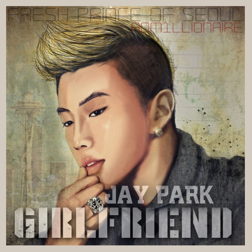 Jay Park - Girlfriend - Single