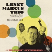 Lenny Marcus Trio - What is This Thing Called Love