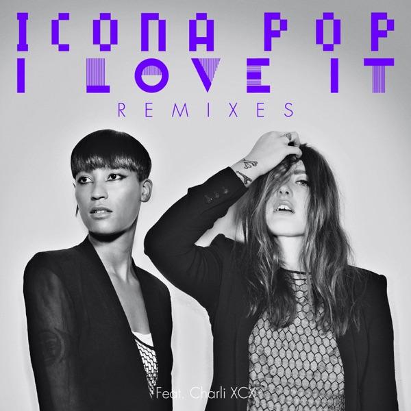 I Love It (feat. Charli XCX) [Cobra Starship Remix] [Radio Edit]