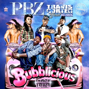 Bubblicious (Re-Mix) [feat. Travis Porter] Mp3 Download
