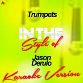 Trumpets In The Style Of Jason Derulo [Karaoke Version] Ameritz Audio Karaoke - Ameritz Audio Karaoke