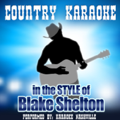 Country Karaoke in the style of Blake Shelton