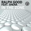 Ralph Good - In the Zone  Richard Grey Remix  [feat. Shena]
