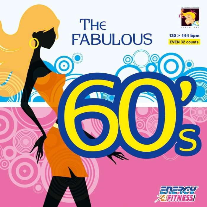 The Fabulous 60's Album Cover by Workout Music By Energy 4