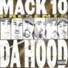 The Hood, Mack 10