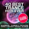 40 Best Trance Hits Ever - Full Length Extended Versions