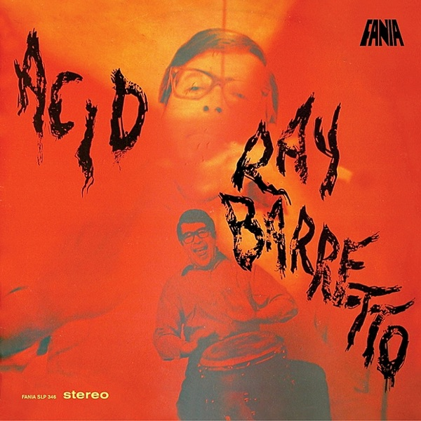 Ray Barretto - Soul Drummers