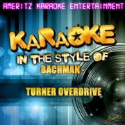 Roll On Down the Highway (In the Style of Bachman-Turner Overdrive) [Karaoke Version] - Ameritz Karaoke Entertainment - Ameritz Karaoke Entertainment
