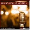 Low Rider's Blues, Blind Willie McTell