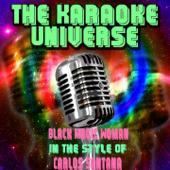 Black Magic Woman Karaoke Version [In The Style Of Carlos Santana] The Karaoke Universe - The Karaoke Universe