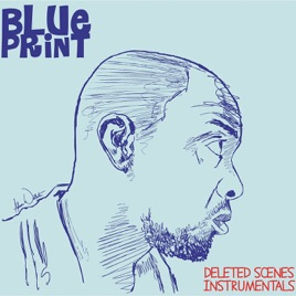 Deleted scenes instrumentals by blueprint on apple music deleted scenes instrumentals blueprint malvernweather Images