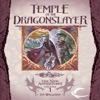 Temple of the Dragonslayer: Dragonlance: The New Adventures: Spellbinder Quartet, Book 1 (Unabridged)