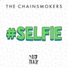#SELFIE - Single, The Chainsmokers