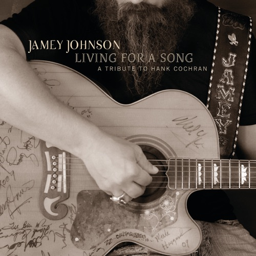 Jamey Johnson - Living for a Song - A Tribute to Hank Cochran