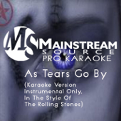 As Tears Go By (Karaoke Version , Instrumental Only, in the Style of the Rolling Stones)