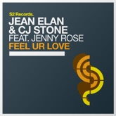 Feel Ur Love (Remixes) [feat. Jonny Rose] - EP