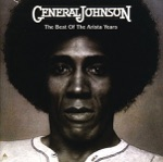 General Johnson - Can't Nobody Love Me Like You Do