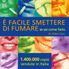 È facile smettere di fumare se sai come farlo [It's Easy to Quit Smoking if You Know How to Do It] (Unabridged) - Allen Carr