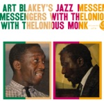 Art Blakey & The Jazz Messengers & Thelonious Monk - Blue Monk