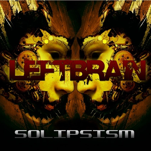 Left Brain - Solipsism