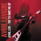Avril Live - Try to Shut Me Up - EP
