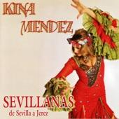 Kina Méndez - Entre Sevilla Y Jerez