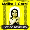 Malika E Ghazal Farida Khanum