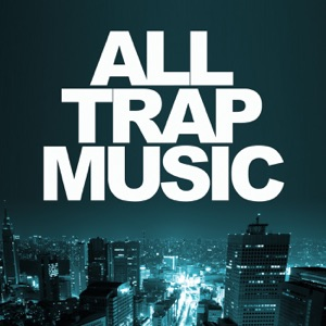 Various Artists - All Trap Music (JiKay DJ Continuous Mix)