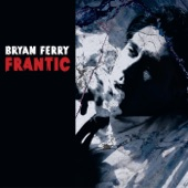 Bryan Ferry - Going Down