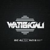 WatiBigali (feat. Wati B) - Single (Single)