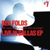 Live In Dallas (10/23/08) - EP, Ben Folds