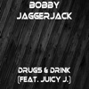 Drugs Drink feat Juicy J Single