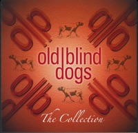 The Collection by Old Blind Dogs on Apple Music