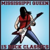 Mississippi Queen 15 Rock Classics