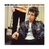 Highway 61 Revisited Deluxe Version