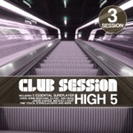 Club Session Pres. High 5, Session 3 (5 Essential Sureplayer)