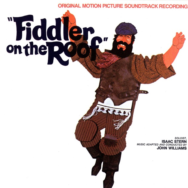 Fiddler On The Roof (Original Motion Picture Soundtrack) By Chaim Topol On  Apple Music
