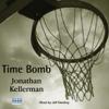 Jonathan Kellerman - Time Bomb (Unabridged) artwork