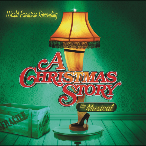 a christmas story the musical by various artists on apple music