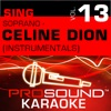 Sing Soprano Celine Dion Vol 13 Karaoke Performance Tracks