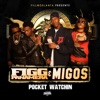 Pocket Watching feat Migos Single