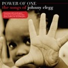 Power of One - The Songs of Johnny Clegg