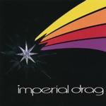 Imperial Drag - Boy or a Girl
