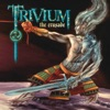 The Crusade, Trivium