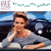 Tears On My Pillow, Kylie Minogue