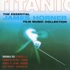 Titanic The Essential James Horner Film Music Collection