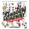 Forbidden Broadway Vol. 11 Alive And Kicking! The Un-Original Cast Recording