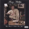 Henry Phillips - Why Havent I Heard from You Album